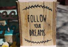 Follow your Dreams - coole Sprüche